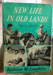 New Life in Old Lands -  Kathleen McLaughlin, 1954