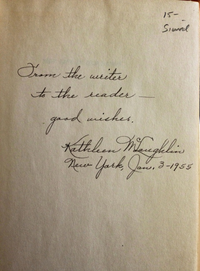 """""""From the writer to the reader -  good wishes.  Kathleen McLaughlin  New York, Jan. 3 - 1955"""
